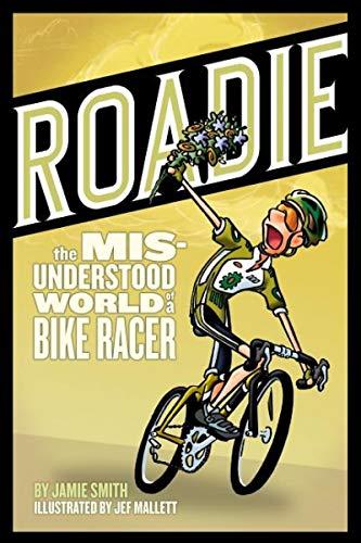 Roadie: The Misunderstood World of a Bike Racer