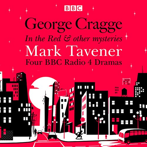 George Cragge: In the Red & Other Mysteries audiobook cover art