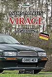 ASTON MARTIN VIRAGE: WARTUNGS UND RESTAURIERUNGSBUCH (Deutsche Ausgaben)