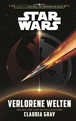 Star Wars: Verlorene Welten (Journey to Star Wars: Das Erwachen der Macht)