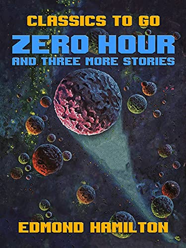 Zero Hour and three more stories