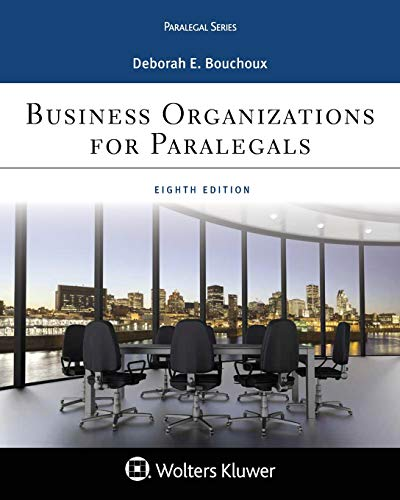 Compare Textbook Prices for Business Organizations for Paralegal Aspen Paralegal 8 Edition ISBN 9781454896241 by Bouchoux, Deborah E.