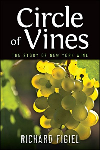 Circle of Vines: The Story of New York Wine (Excelsior Editions) (English Edition)