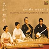 The Art Of The Japanese Koto, Bamboo Flute And Shamisen By Yamato Ensemble (2002-07-22)...