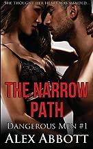 The Narrow Path - The Dangerous Men #1
