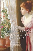 [The Reluctant Widow] [By: Heyer, Georgette] [January, 2004]