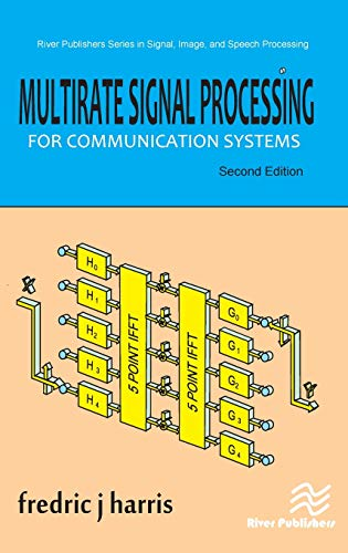 Compare Textbook Prices for Multirate Signal Processing for Communication Systems River Publishers Series in Signal, Image and Speech Processing 2 Edition ISBN 9788770222105 by harris, fredric j