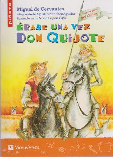 Erase Una Vez Don Quijote (Colección Piñata)
