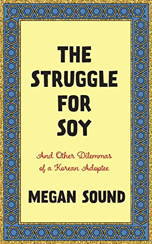 The Struggle for Soy: And Other ...