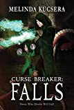 Curse Breaker: Falls (Volume 4)