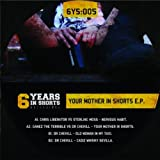 Your Mother In Shorts (Original Mix)