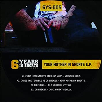 Your Mother In Shorts EP