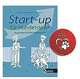 Collectix Start-up für Hundetrainer: So gründen Sie Ihre Hundeschule, Taschenbuch + Hunde-Sticker