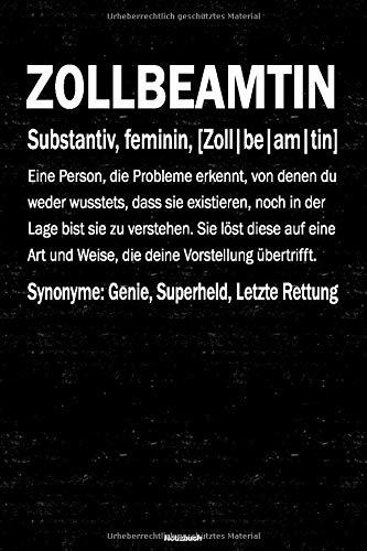 Zollbeamtin Notizbuch: Zollbeamtin Journal DIN A5 liniert 120 Seiten Geschenk
