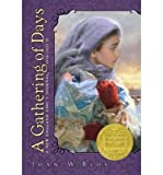 [ A GATHERING OF DAYS: A NEW ENGLAND GIRL'S JOURNAL, 1830-1832 ] By Blos, Joan W ( Author) 1990 [ Paperback ]