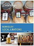 Berkeley Local Libations (Visit Berkeley)