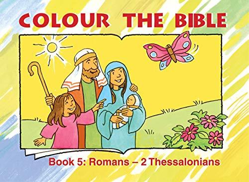 Colour the Bible: Book 5, Romans-Thessalonians