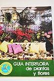 GUIA INTERFLORA DE PLANTAS Y FLORES