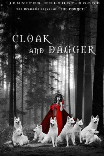 Cloak and Dagger: Sequel to The Council