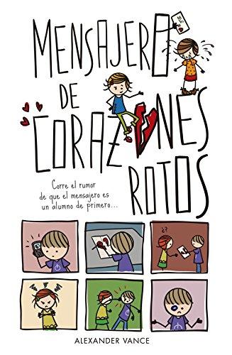Mensajero de corazones rotos (Jóvenes lectores)