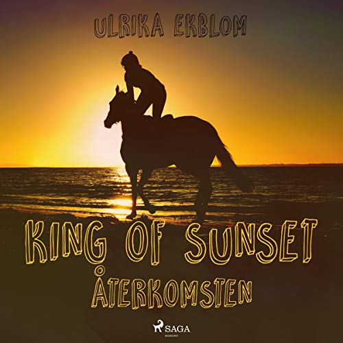 King of Sunset - återkomsten audiobook cover art