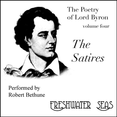 The Poetry of Lord Byron, Volume IV: The Satires cover art