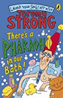 Theres A Pharaoh In Our Bath (Laugh Your Socks Off with Jeremy Strong)