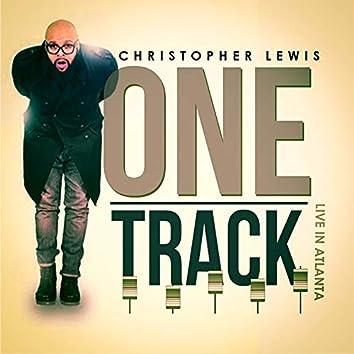 One Track (Live in Atlanta)