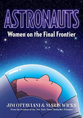 <em>Astronauts: Women on the Final Frontier</em>
