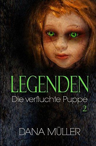 Legenden / LEGENDEN: Die verfluchte Puppe