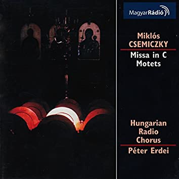 Csemiczky: Mass in C Major / Motets
