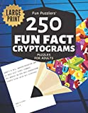Fun Puzzlers 250 Fun Fact Cryptograms Puzzles for Adults: Large Print (Fun Puzzlers Cryptograms Books for Adults)