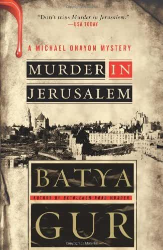 Murder in Jerusalem: A Michael Ohayon Mystery (Michael Ohayon Series Book 6) (English Edition)
