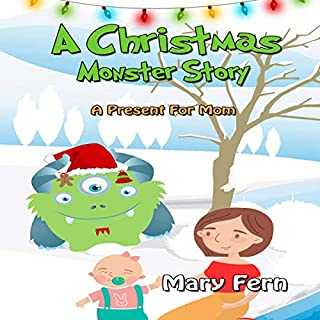 A Christmas Monster Story: A Present for Mom cover art