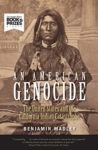 Compare Textbook Prices for An American Genocide: The United States and the California Indian Catastrophe, 1846-1873 The Lamar Series in Western History Reprint Edition ISBN 9780300230697 by Madley, Benjamin