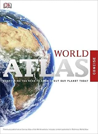 CONCISE WORLD ATLAS By DK Publishing (Author) Hardcover on 17-Jan-2011