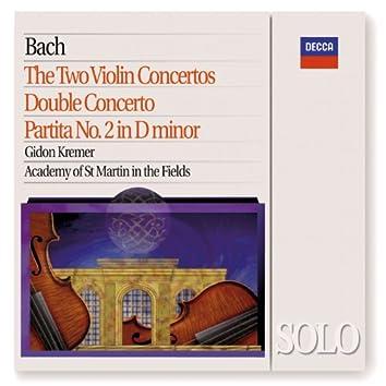 Bach, J.S.: The 2 Violin Concertos; Double Concerto; Partita No.2 in D minor