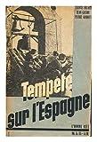 Tempete sur l'espagne - L'homme reel octobre-novembre 1936 (3 annee)