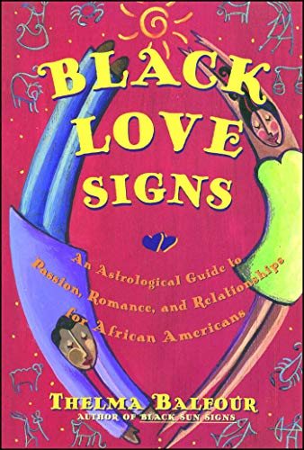 Black Love Signs: An Astrologica...