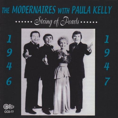 String of Pearls by Modernaires/Paul Kelly (2003-04-04)