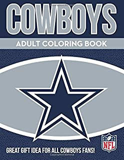 Dallas Cowboys Adult Coloring Book: A Colorful Way to Cheer on Your Team!