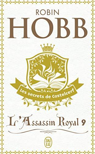 L'Assassin royal (Tome 9-Les secrets de Castelcerf)