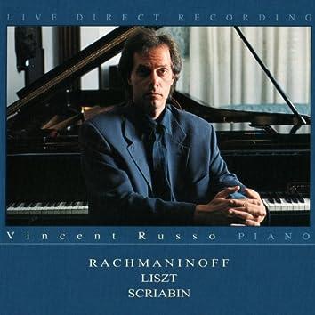 Rachmaninoff, Liszt & Scriabin (Live Direct Recording)