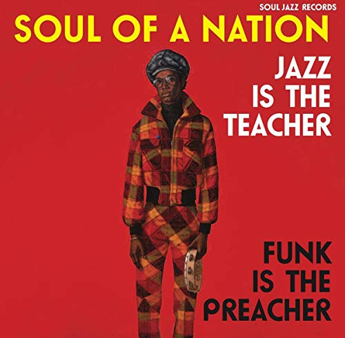 Soul of a Nation 2 (1969-1975) Jazz Is The Teacher, Funk Is The Preacher! Afro-Centric Jazz, Street Funk and the Roots of Rap in the Black Power Era (3LP) [Vinyl LP]