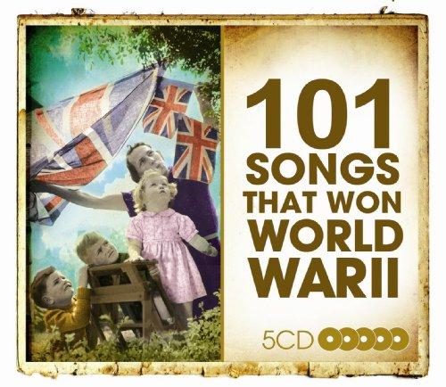 101 Songs That Won World War 2