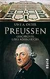 Preußen: Geschichte eines Königreichs - Uwe A. Oster