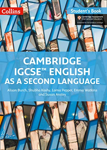 Compare Textbook Prices for Cambridge IGCSE® English as a Second Language: Student Book Cambridge International Examinations 2 Edition ISBN 9780008197261 by Burch, Alison,Koshy, Shubha,Pepper, Lorna,Watkins, Emma