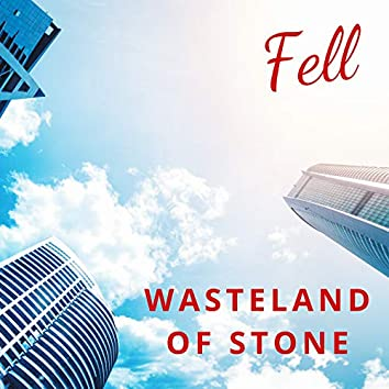 Wasteland of Stone