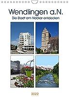 Wendlingen a.N. - Die Stadt am Neckar entdecken (Wandkalender 2022 DIN A4 hoch): Ein Bummel durch die vielseitige Stadt (Monatskalender, 14 Seiten )