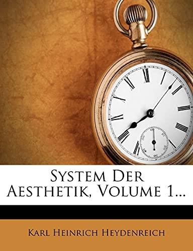 Heydenreich, K: System der Aesthetik, erster Band